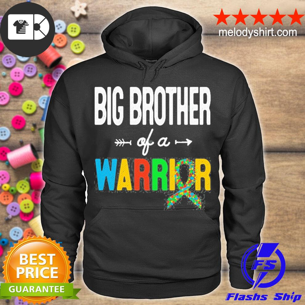Big brother of a warrior autism awareness support s hoodie
