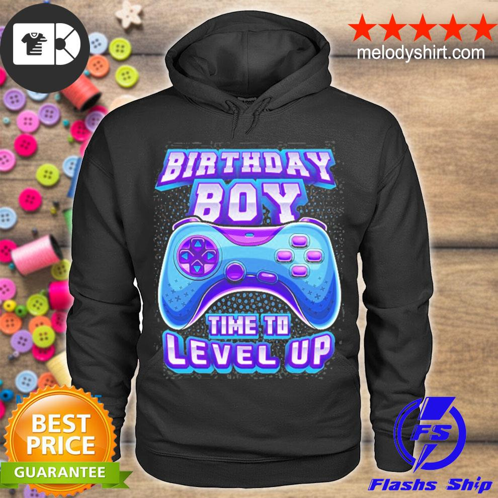 Birthday boy time to level up video game birthday gamer s hoodie