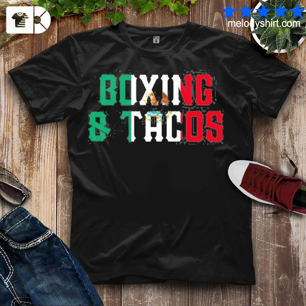 Boxing and tacos funny Mexico shirt