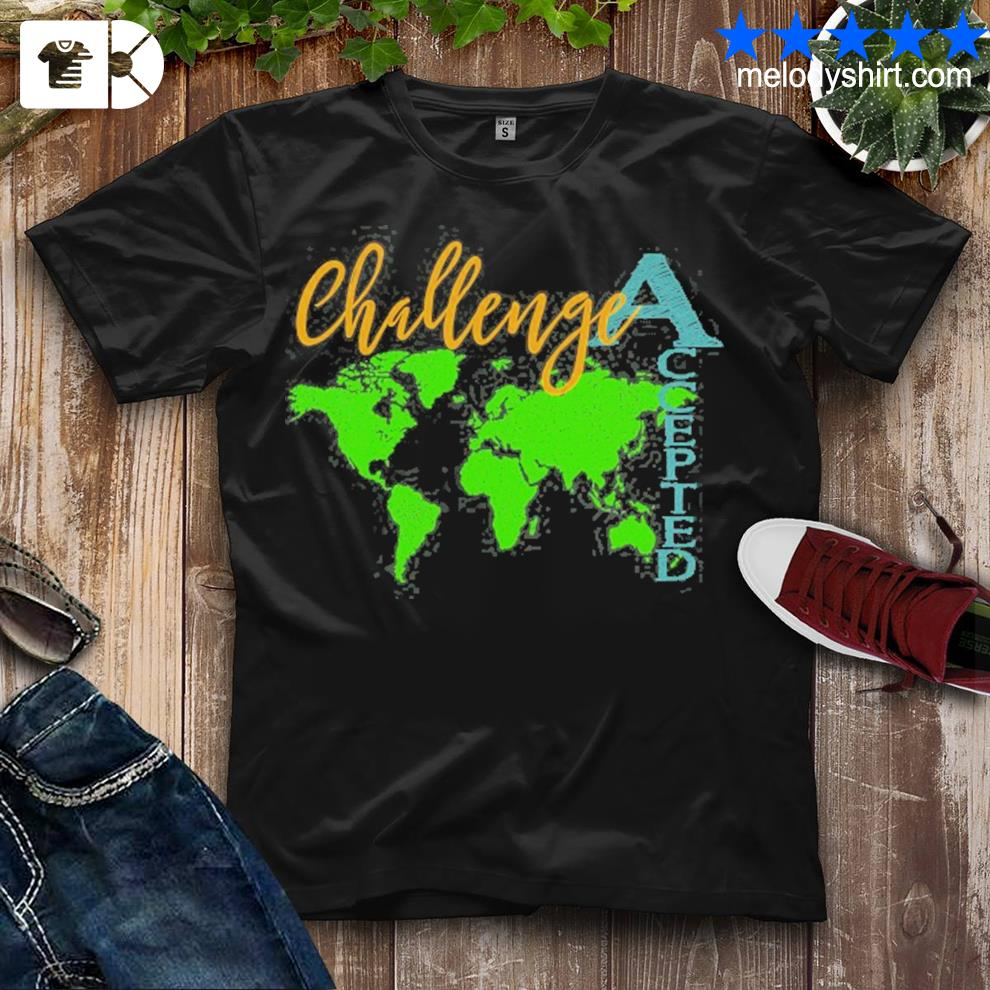 Challenge accepted with map for students and tutors shirt