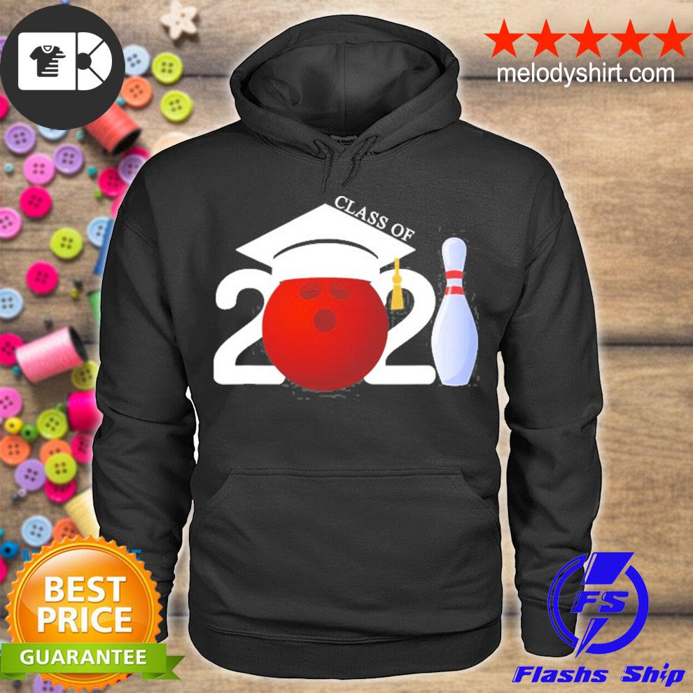 Class of 2021 graduation gifts for him her bowling sports s hoodie