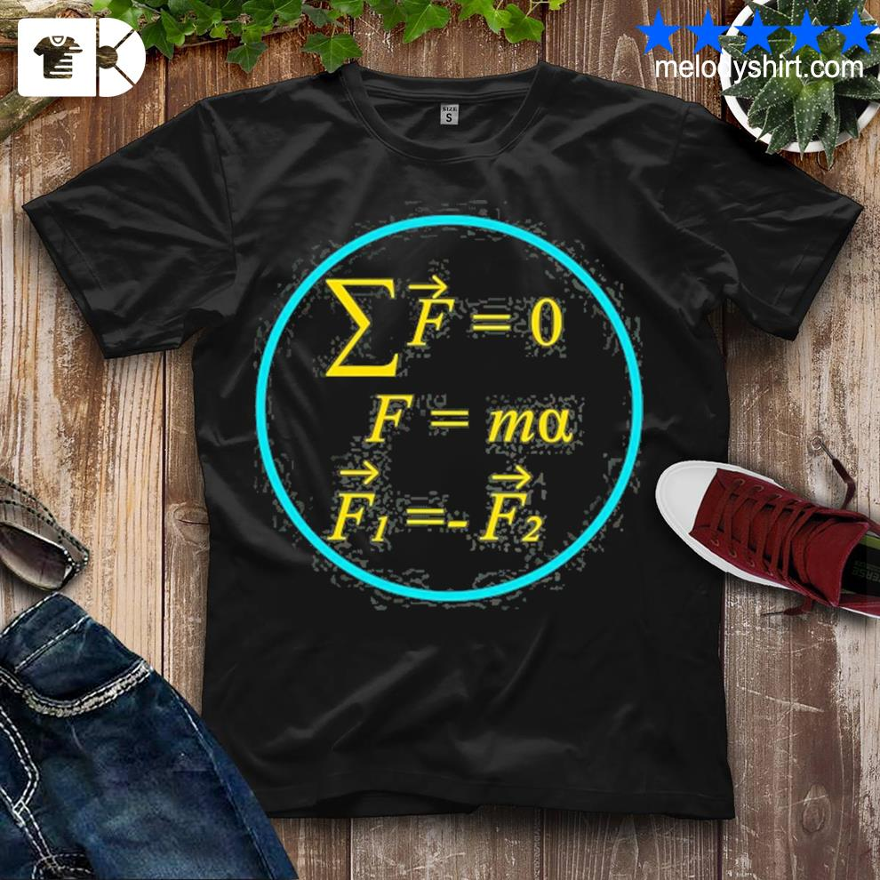 Cool science and math s newton's laws of motion shirt