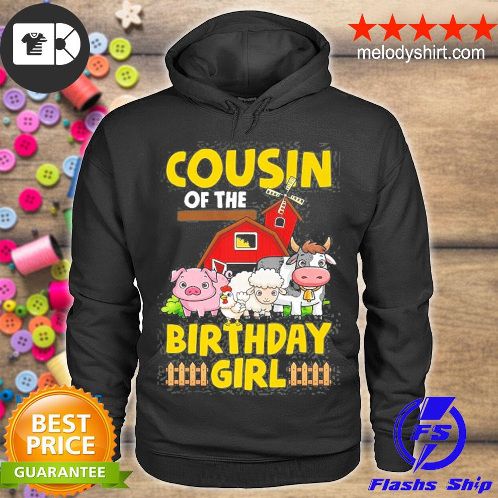 Cousin of the birthday girl farm animals barnyard party s hoodie
