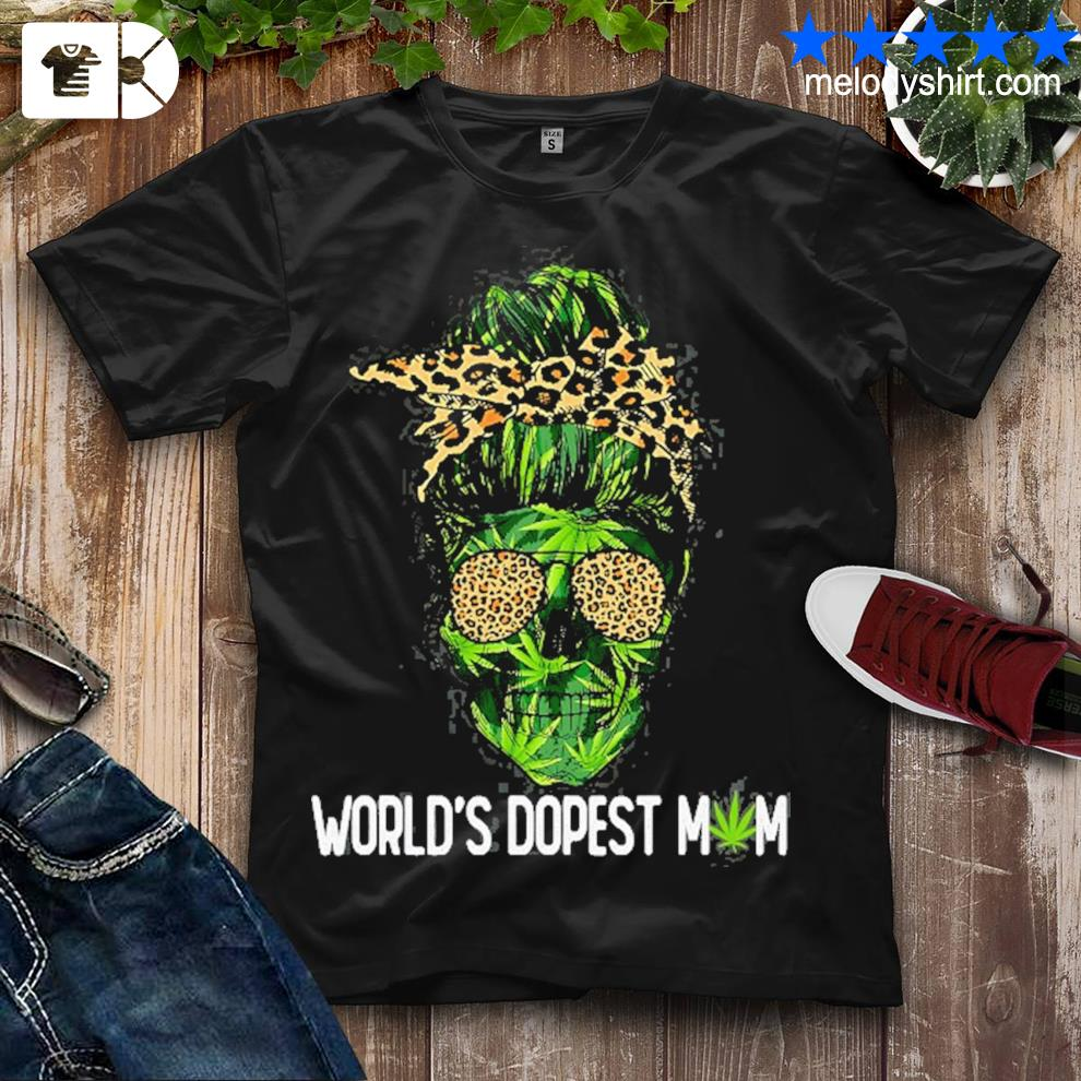 Cute woman world's dopest mom leopard skull lady weed shirt