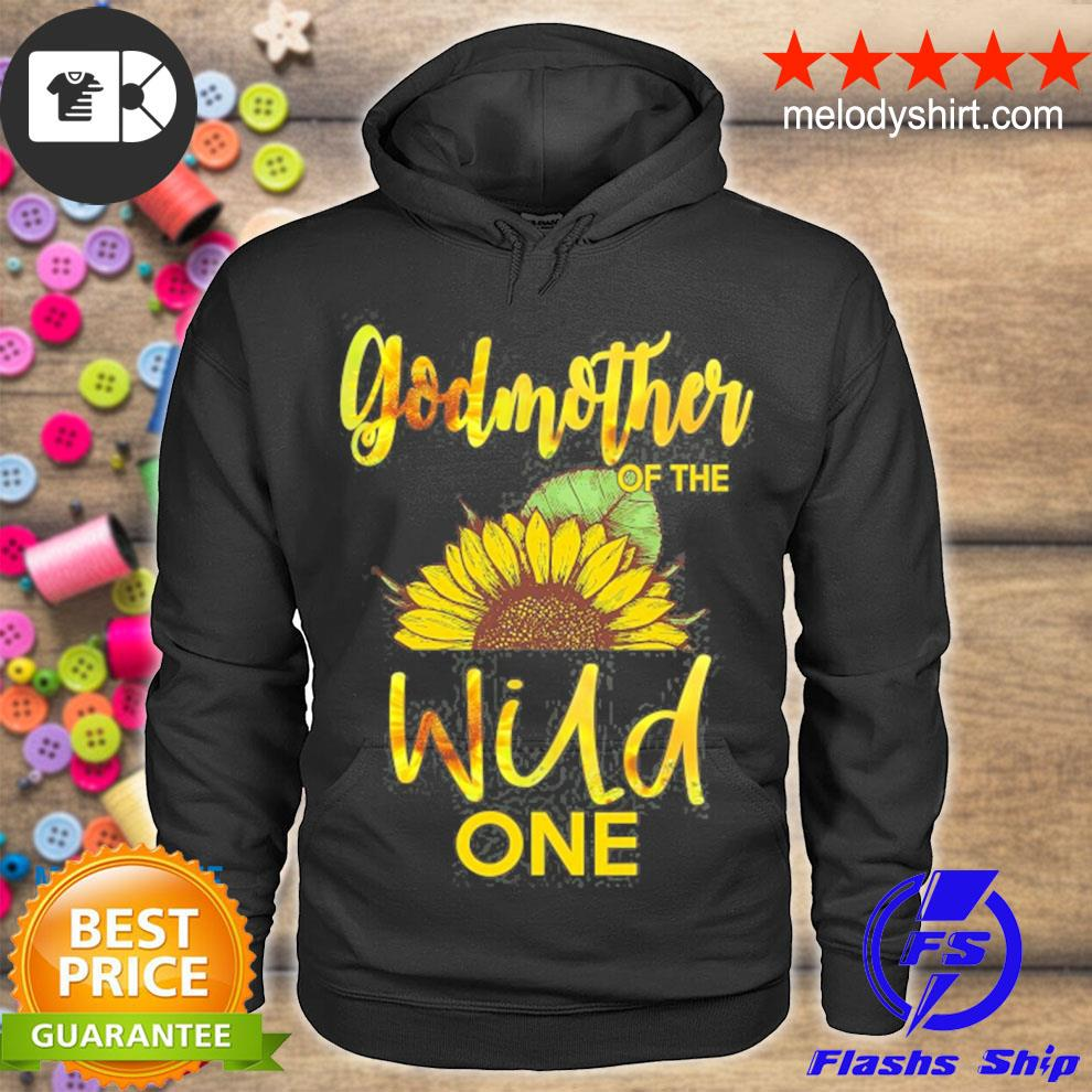 Godmother of the wild one1st birthday sunflower outfit s hoodie