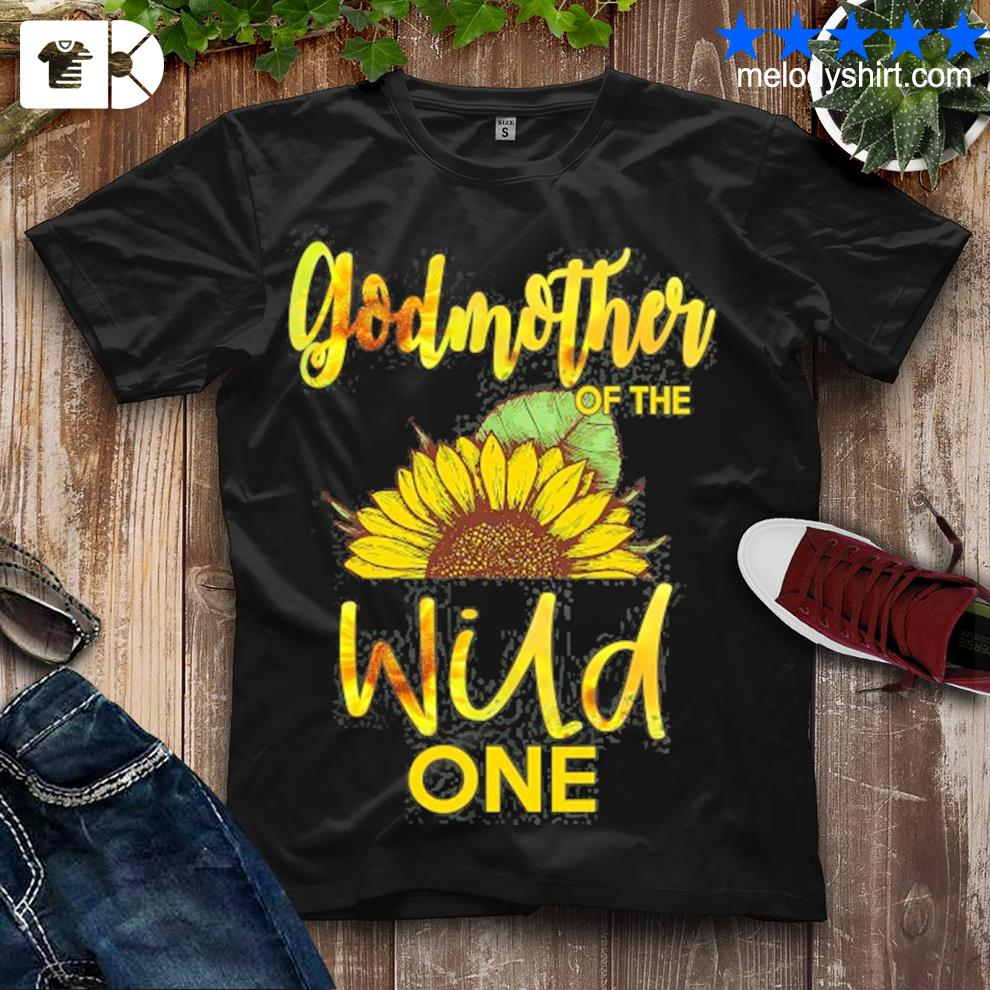Godmother of the wild one1st birthday sunflower outfit shirt