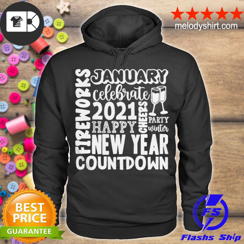 2021 happy new year cheers celebrate celebrate new year 2021 gifts s hoodie