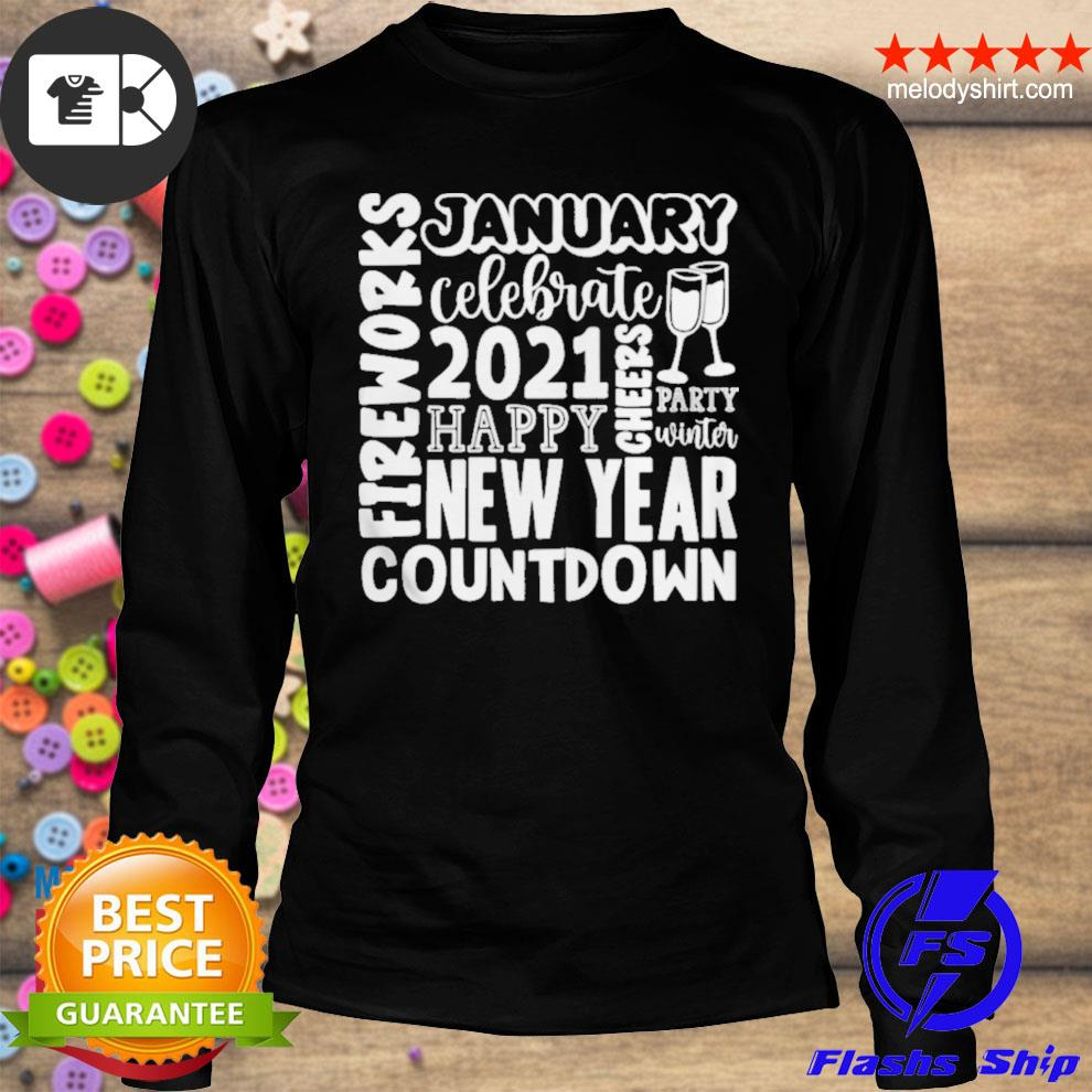 2021 happy new year cheers celebrate celebrate new year 2021 gifts s longsleeve
