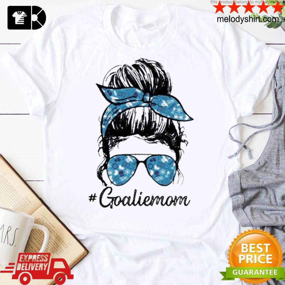 Goalie mom girl shirt