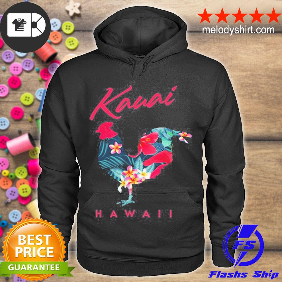 KauaI hawaiI flower hibiscus chicken souvenir s hoodie