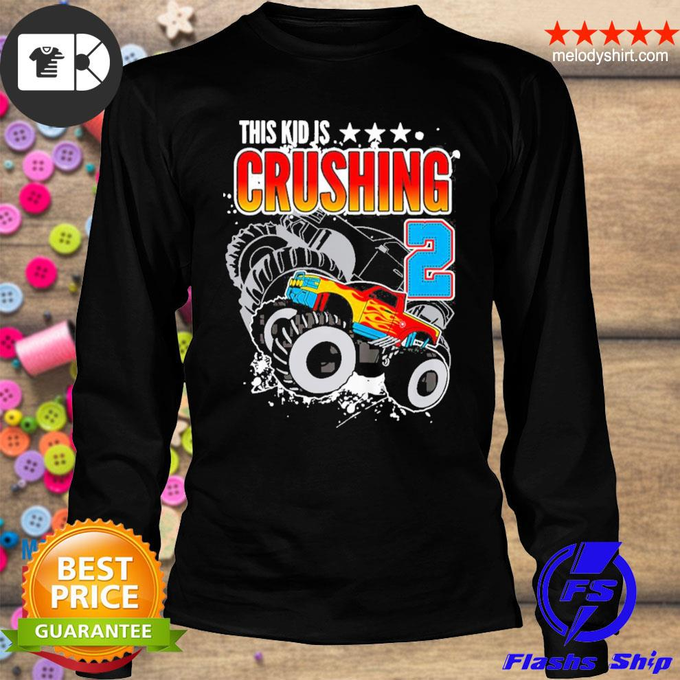 Kinder monster truck birthday this kid's crushing 2 years old new 2021 s longsleeve