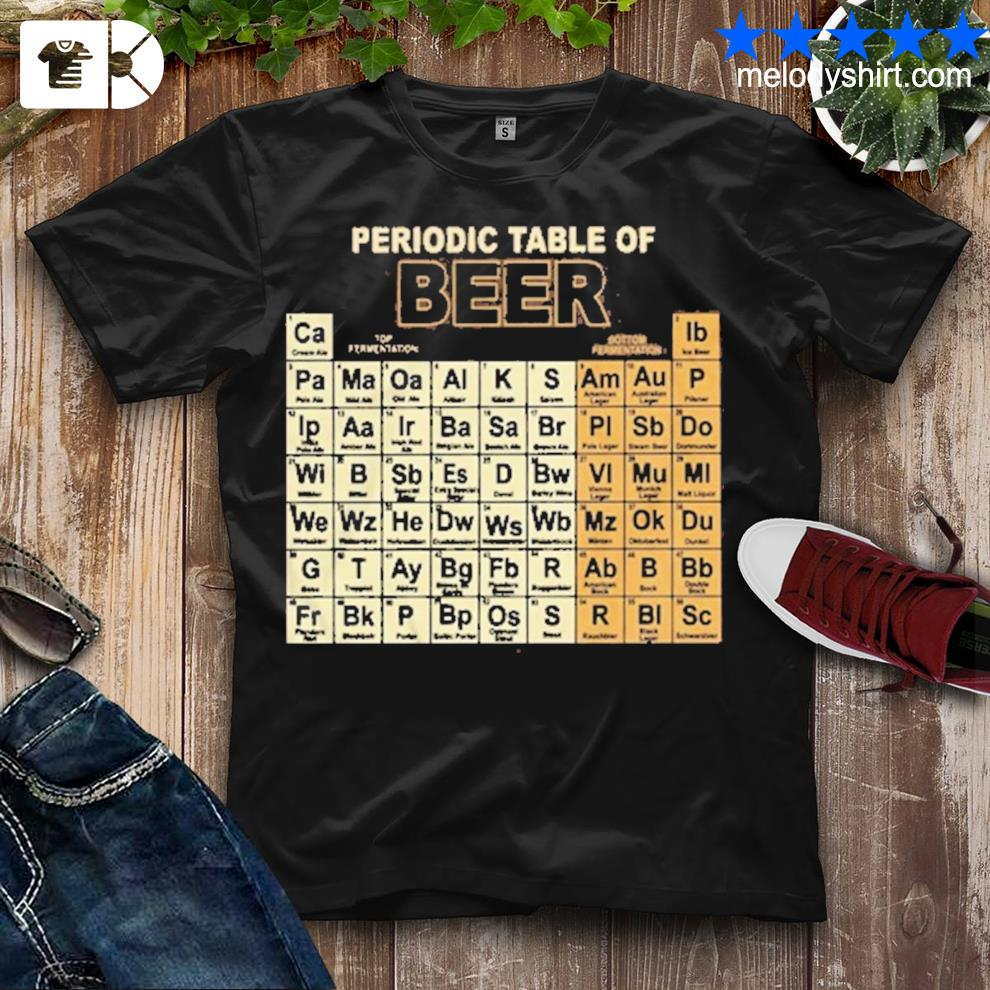 Periodic table of beer shirt