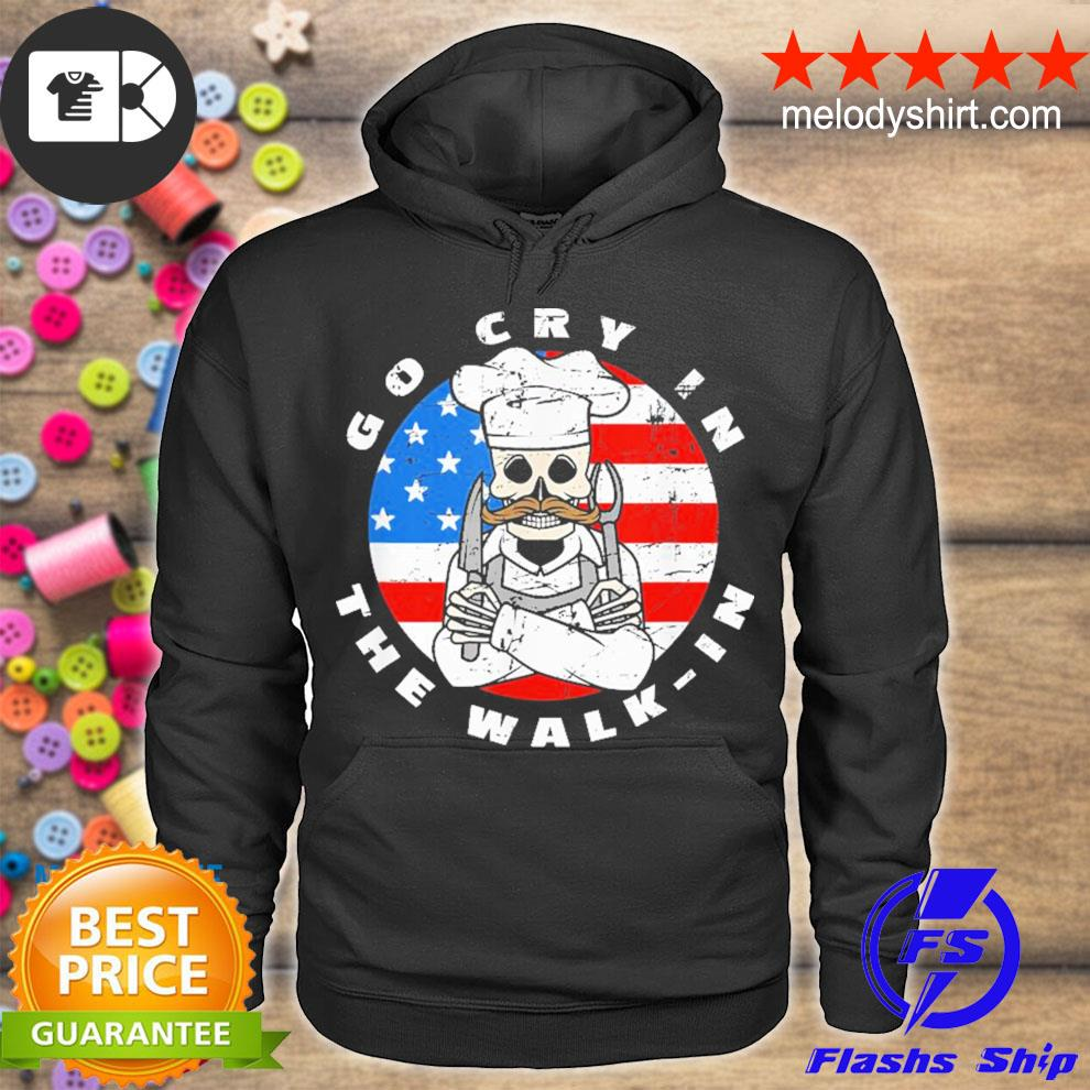 Retro chef line cook meme go cry in the walk in us flag new 2021 s hoodie