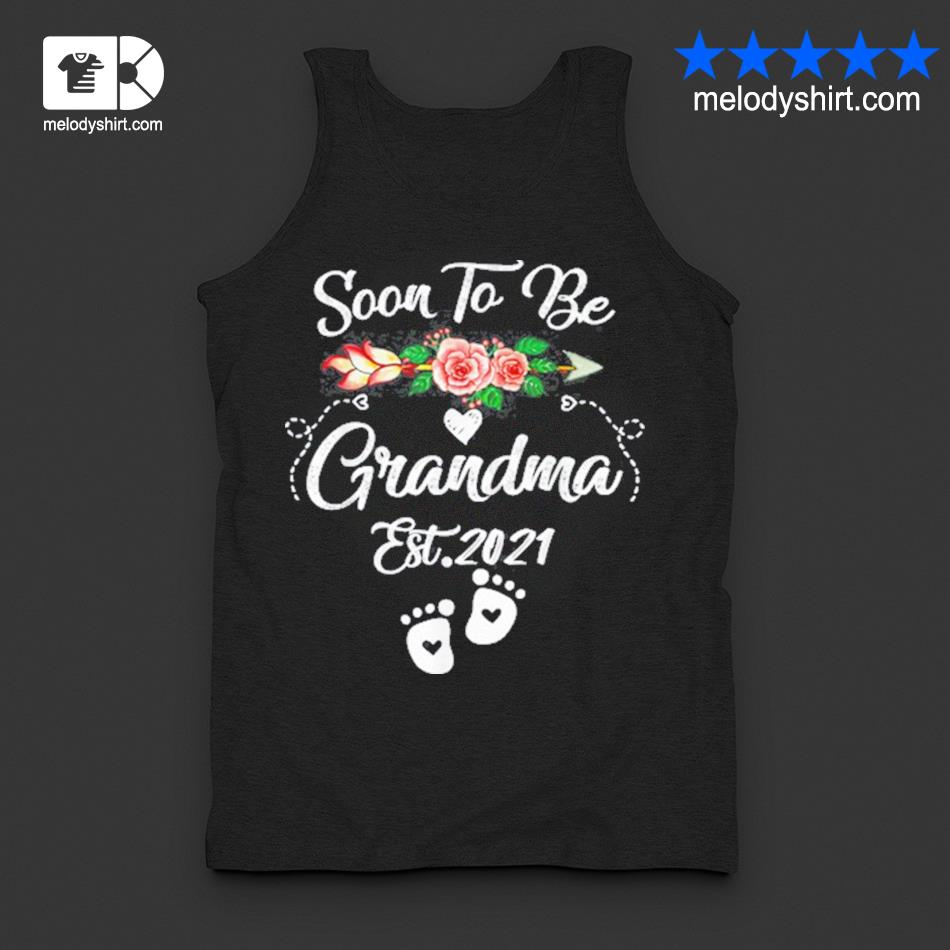 Soon to be grandma 2021 mother's day for grandma pregnancy s tanktop