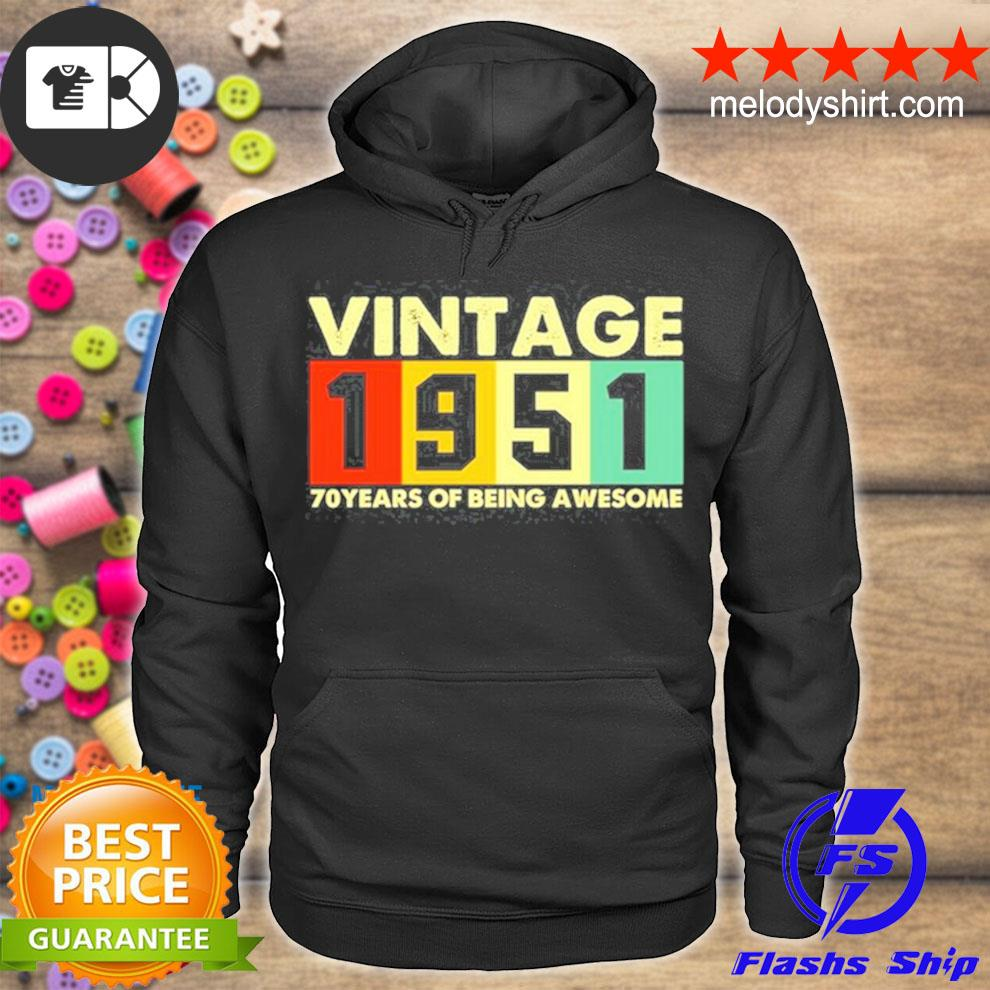 Vintage 1951 retro 70 years of being awesome s hoodie