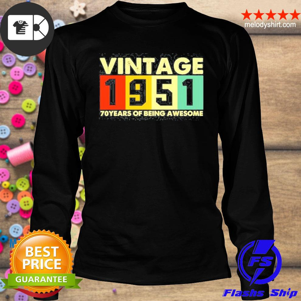 Vintage 1951 retro 70 years of being awesome s longsleeve